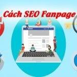 Cách SEO Fanpage lên top tìm kiếm Facebook mới nhất 2019